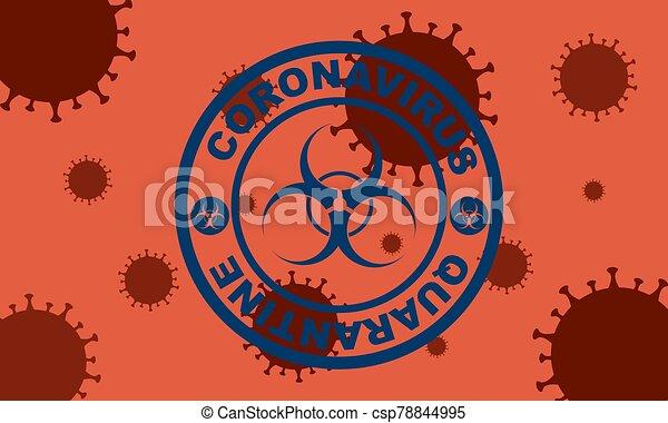 Blue round stamp. Coronavirus covid -19 , 2019-nCoV quarantine with virus cells on the background - csp78844995