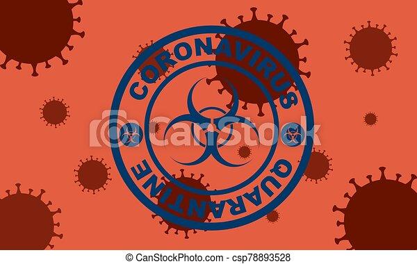 Blue round stamp. Coronavirus covid -19 , 2019-nCoV quarantine with virus cells on the background - csp78893528