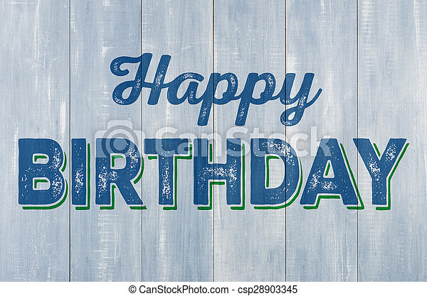Blue wooden wall with the inscription Happy Birthday - csp28903345