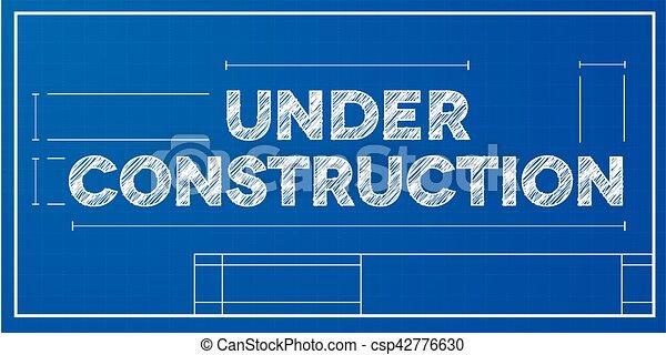 Blueprint concept under construction detailed illustration blueprint concept under construction csp42776630 malvernweather Gallery