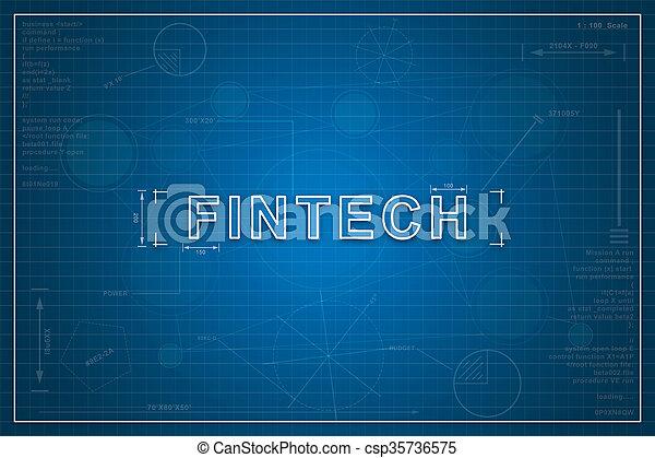 Blueprint of fintech fintech on paper blueprint background blueprint of fintech csp35736575 malvernweather Images