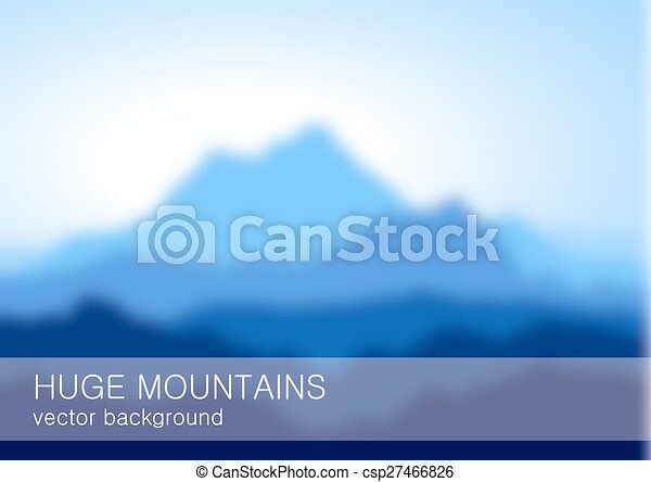 Blurred lanscape with high blue mountains  - csp27466826