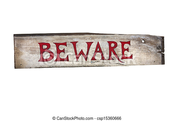bois, prendre garde, dit, signe - csp15360666
