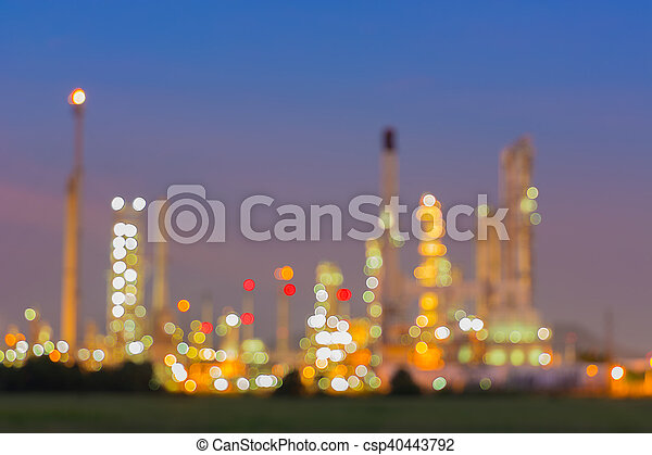 Bokeh of oil refinery plant at twilight, Blur background. - csp40443792