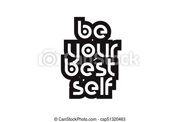 Bold text be your best self inspiring quotes text typography design
