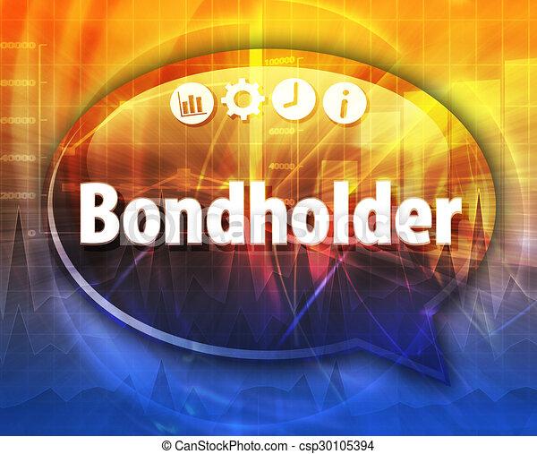 Bondholder Business term speech bubble illustration - csp30105394