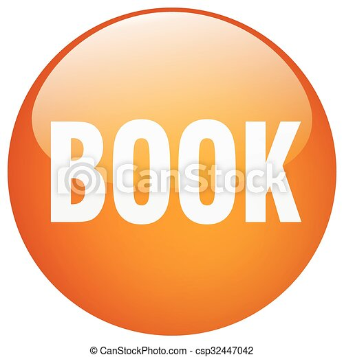 book orange round gel isolated push button - csp32447042
