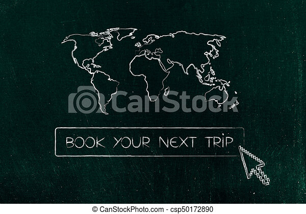 Book your next trip button with cursor and world map above - csp50172890