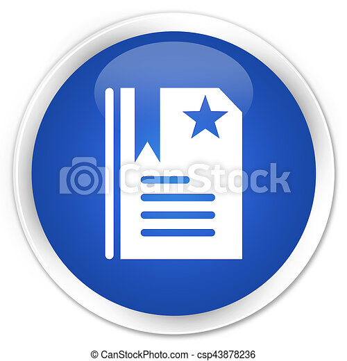 Bookmark icon premium blue round button - csp43878236
