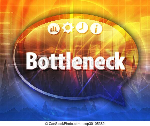 Bottleneck   Business term speech bubble illustration - csp30105382