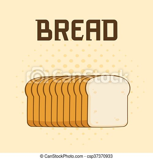 Cartoon Bread Loaf Poster Design With Text