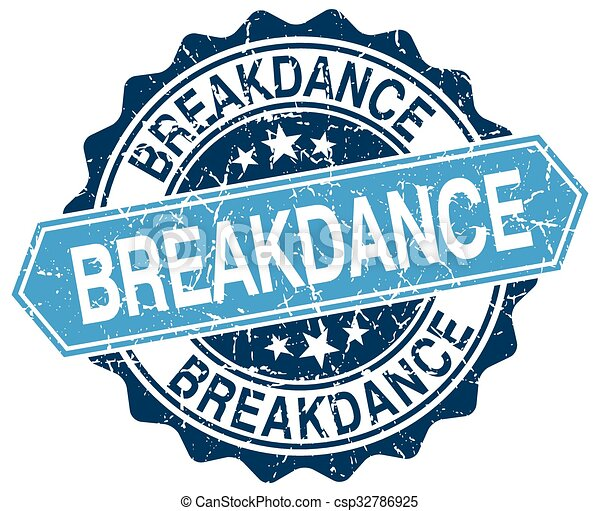 breakdance blue round grunge stamp on white - csp32786925
