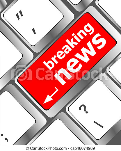 breaking news button on computer keyboard pc key - csp46074989