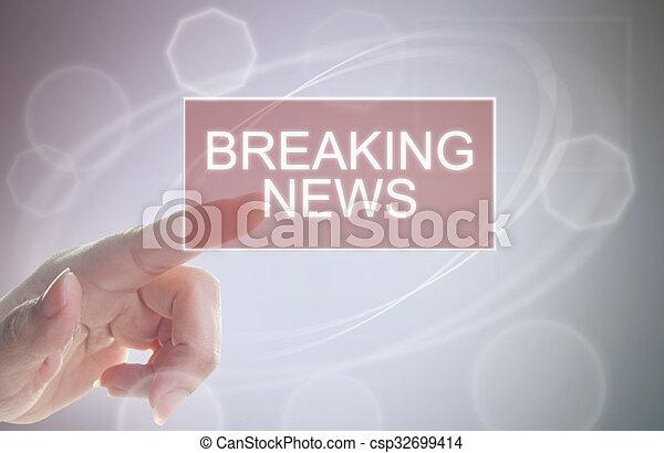 Breaking news - csp32699414