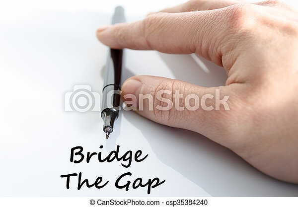 Bridge the gap text concept - csp35384240