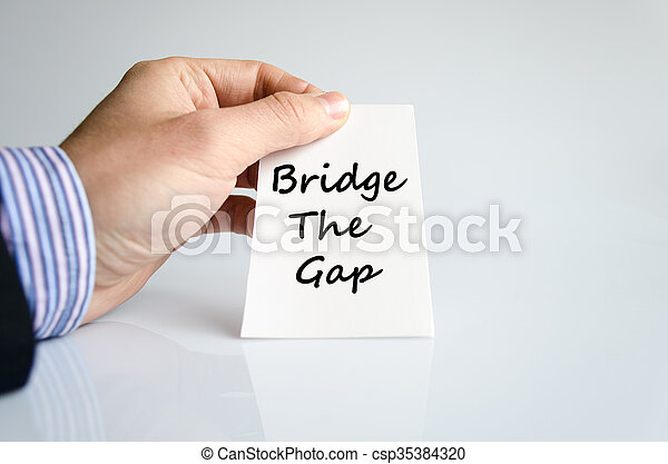 Bridge the gap text concept - csp35384320