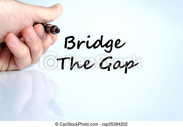 Bridge the gap text concept - csp35384202