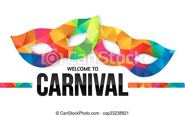 Bright rainbow colors carnival masks with black sign Welcome to Carnival - csp33238821