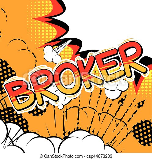 Broker - Comic book style word. - csp44673203