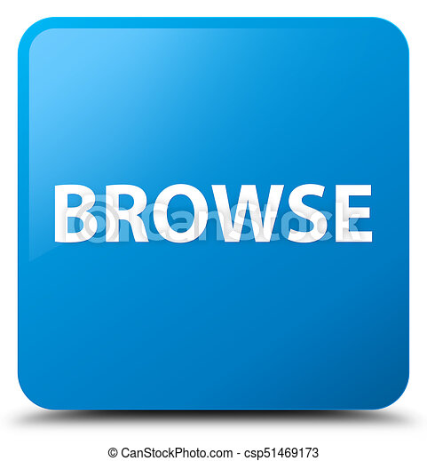 Browse cyan blue square button - csp51469173