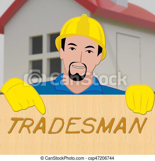 Building Tradesman Showing Home Improvement 3d Illustration - csp47206744
