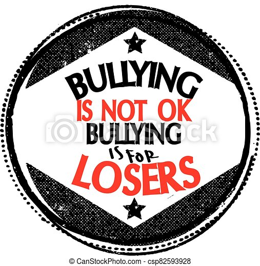 bullying is not ok - csp82593928
