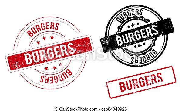 burgers stamp. burgers round grunge sign. label - csp84043926