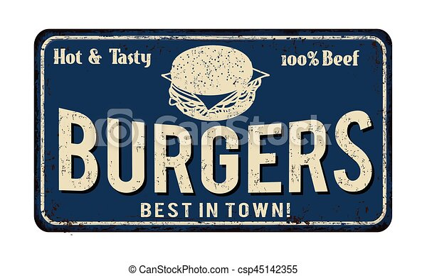 Burgers vintage rusty metal sign - csp45142355