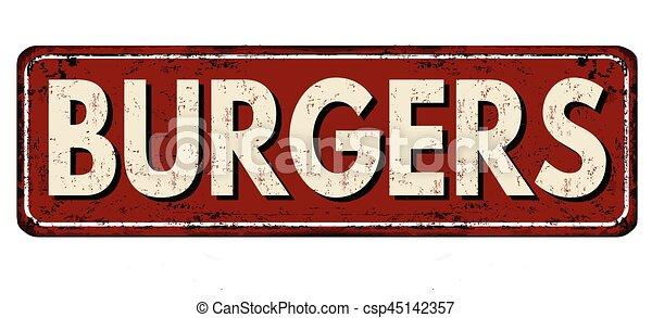 Burgers vintage rusty metal sign - csp45142357