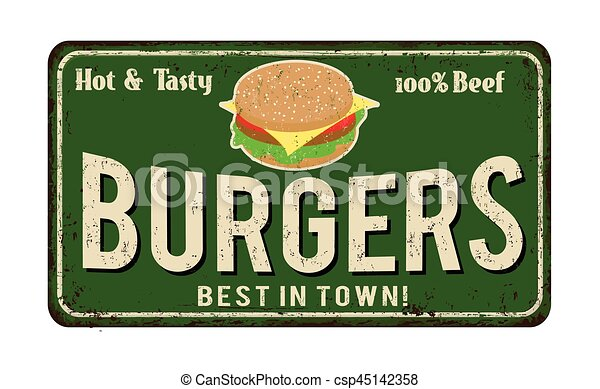 Burgers vintage rusty metal sign - csp45142358