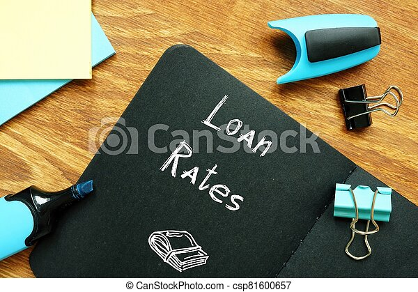 Business concept meaning Loan Rates with sign on the piece of paper. - csp81600657