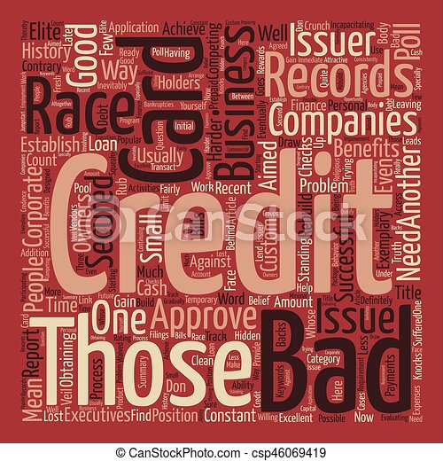 Business credit cards for those with bad credit word cloud business credit cards for those with bad credit word cloud concept text background csp46069419 reheart Image collections