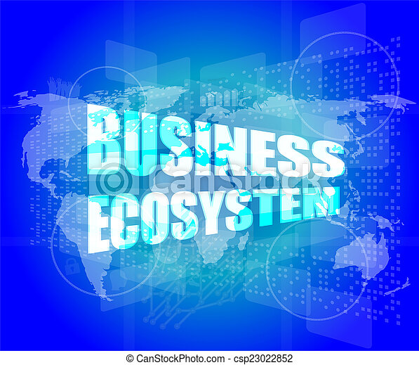 business ecosystem words on digital touch screen - csp23022852
