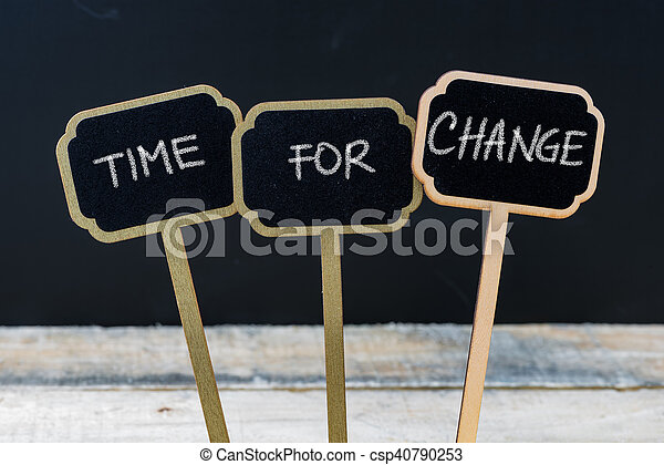 Business message TIME FOR CHANGE - csp40790253