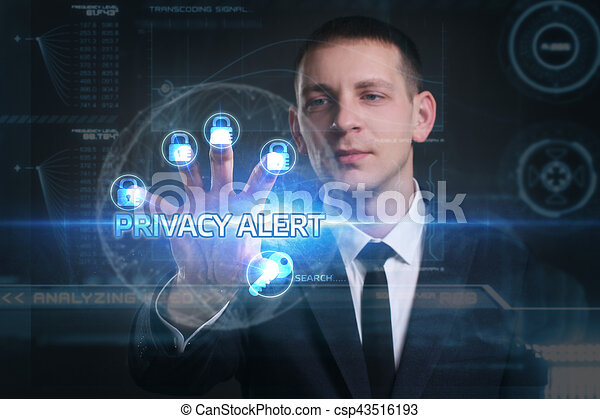 Business, Technology, Internet and network concept. Young businessman working on a virtual screen of the future and sees the inscription: Privacy alert - csp43516193