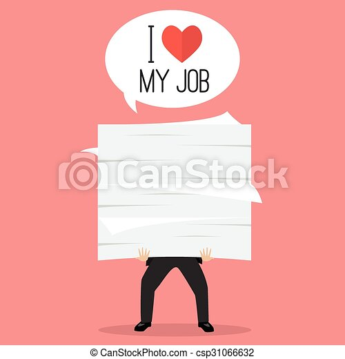 Businessman holding a lot of documents with word I love my job - csp31066632