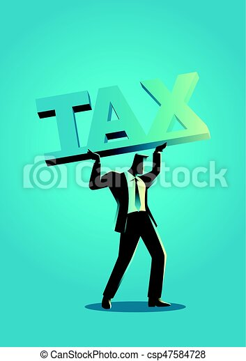 businessman lifting a big block font with the word tax - csp47584728