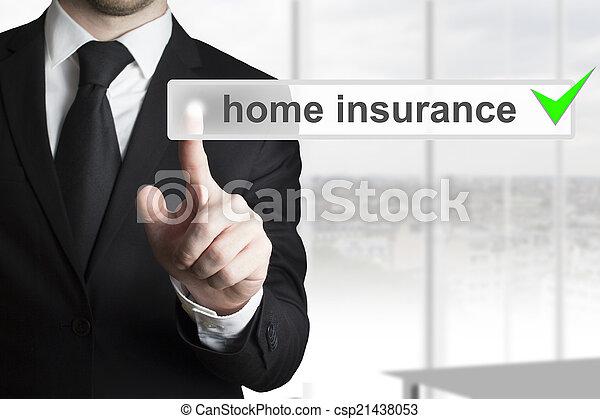 businessman pushing touchscreen home insurance - csp21438053