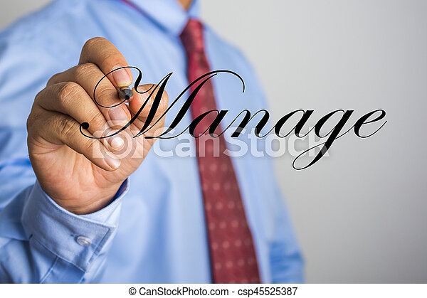 Businessman writing Manage word on virtual screen - csp45525387