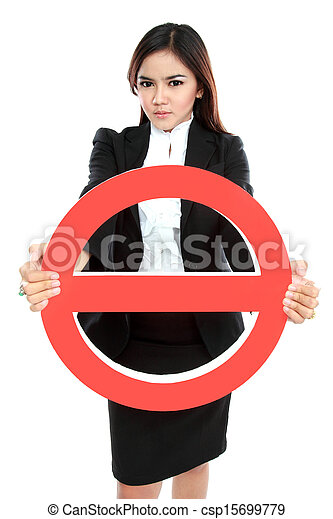 Businesswoman holding prohibited sign - csp15699779