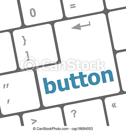 button word on computer keyboard key - csp18684053