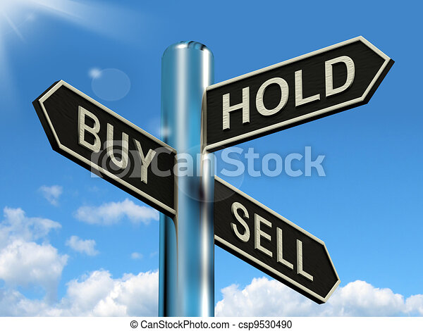 Buy Hold And Sell Signpost Representing Stocks Strategy - csp9530490