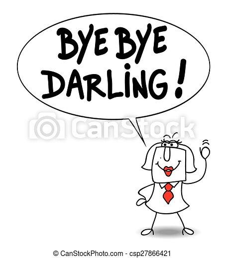 Bye bye darling - csp27866421