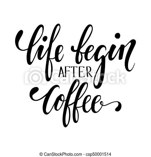 Cafés Lettering Vida Caligrafia Coffee Desenhado Folhetos Após Começar Mão Caneta Desenho Escova Panificadora Frase Convites