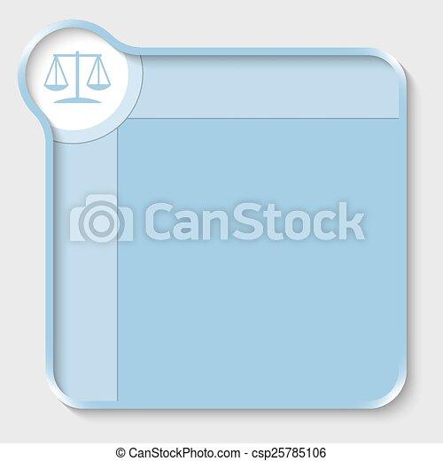 Una caja de texto azul para entrar en el símbolo de texto y ley - csp25785106