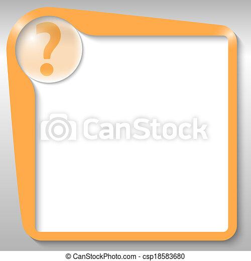 La caja de texto naranja con signo de interrogación - csp18583680