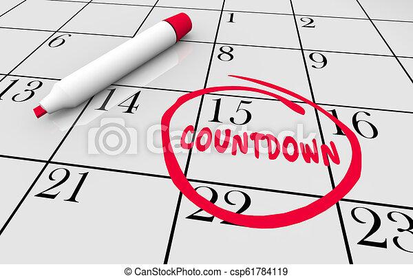 Calendario Countdown.Calendar Countdown Deadline Reminder Circled Word 3d Illustration