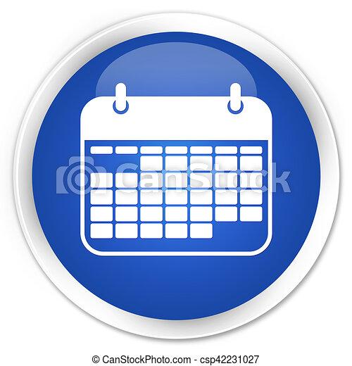 Calendar icon blue glossy round button - csp42231027