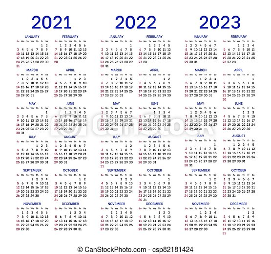 Calendar 2022 2023.Calendar Layouts For 2021 2022 2023 Years Calendar Layouts Set For 2021 2022 And 2023 Years English Template With Basic Canstock