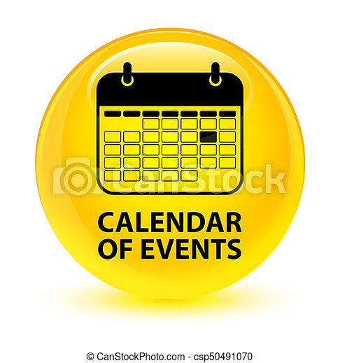Calendar of events glassy yellow round button - csp50491070